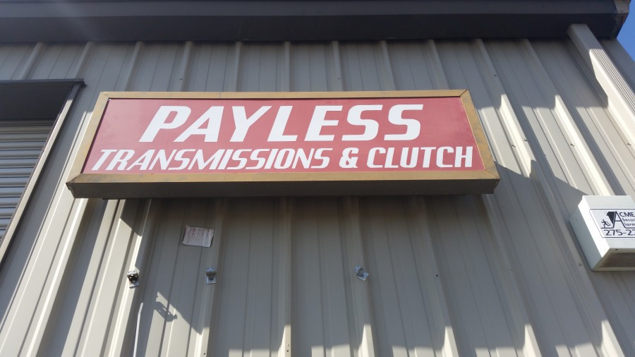 Payless Transmission And Clutch Sign